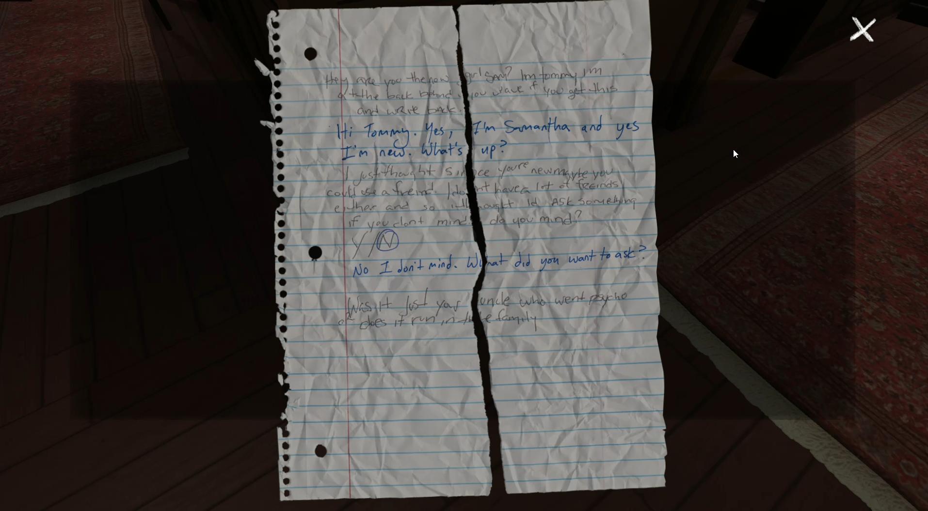 Ein Screenshot aus Gone Home (2013). Spielenden können diesen zerknüllten und zerrissenen Zettel im Spiel finden. Hier zeigen sich sehr eindeutige material clues, die dieses Stück Papier einer (unbestimmten) Vergangenheit zuordnen. Derart präparierte Objekte tragen zur Entstehung von Vergangenheitsatmosphären bei.