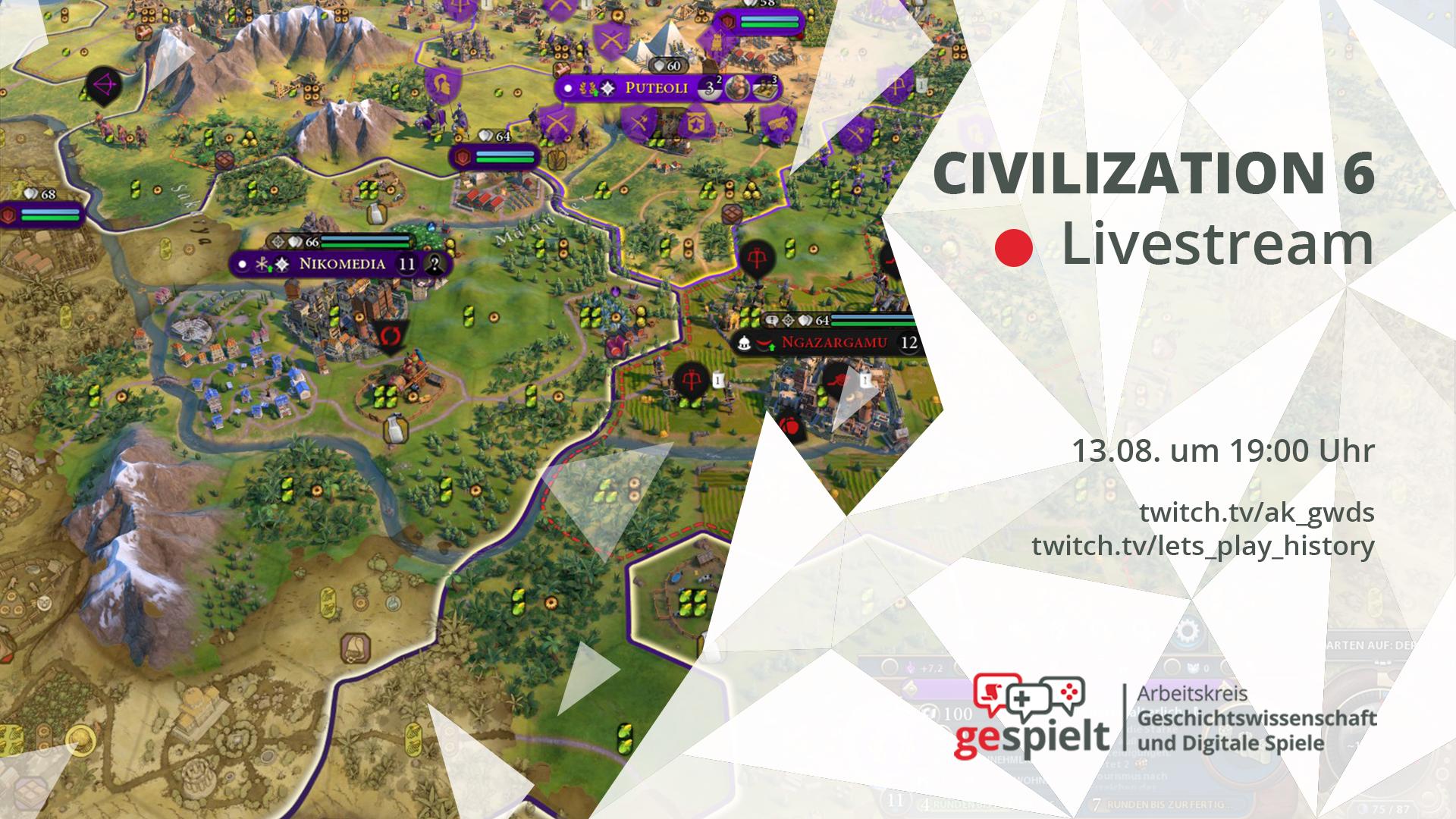 Der Stream zu Civilization 6 des AK GWDS ist am 13.08. um 19:00 Uhr auf  twitch.tv/ak_gwds und twitch.tv/lets_play_history
