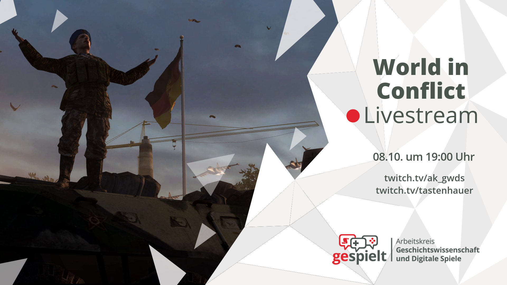 Das Stream-Thumbnail zu World in Conflict. Livestream am 8.10. um 19:00 Uhr. Auf: twitch.tv/ak_gwds und twitch.tv/tastenhauer